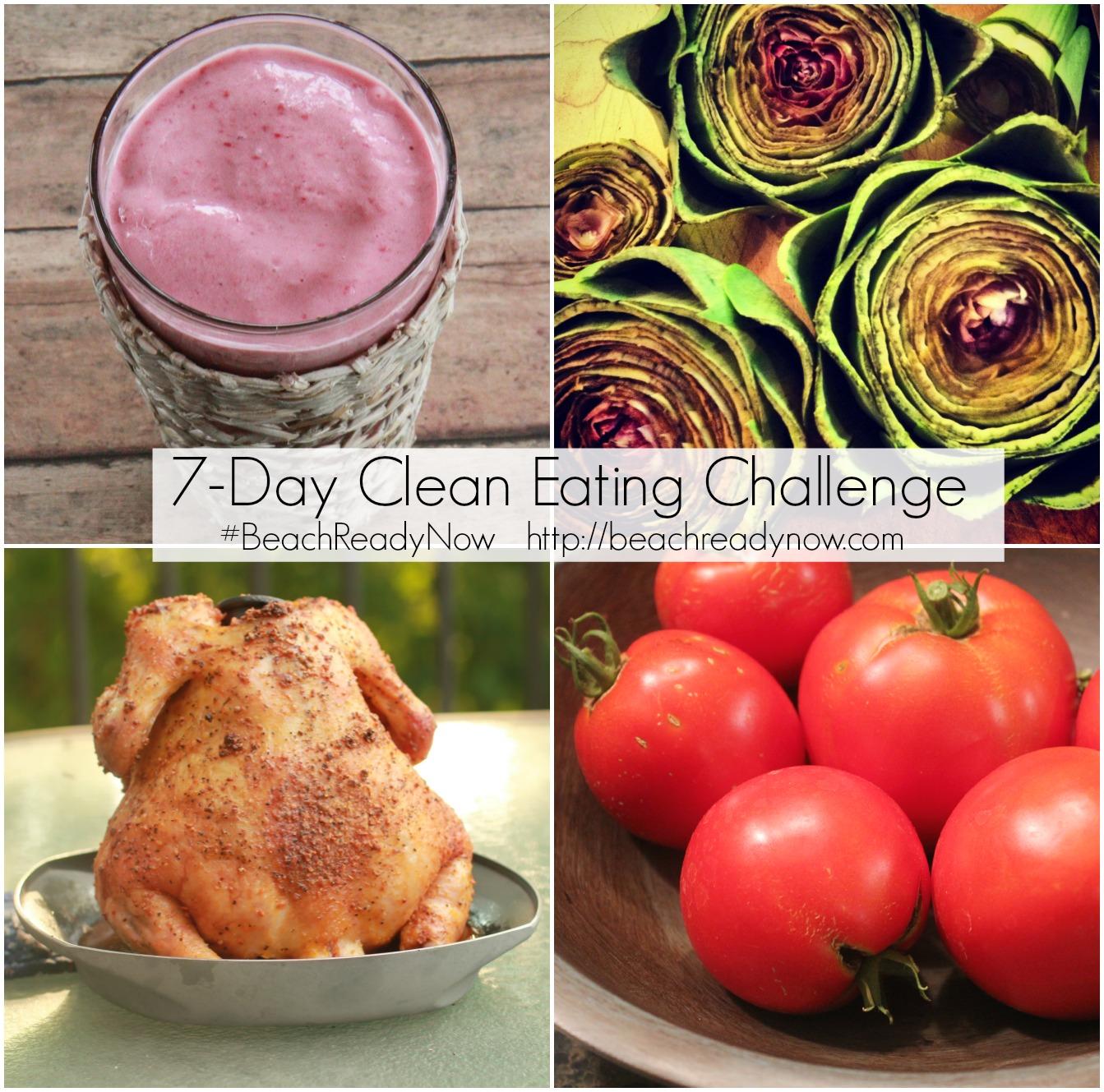 7-Day Clean Eating Challenge #BeachReadyNow