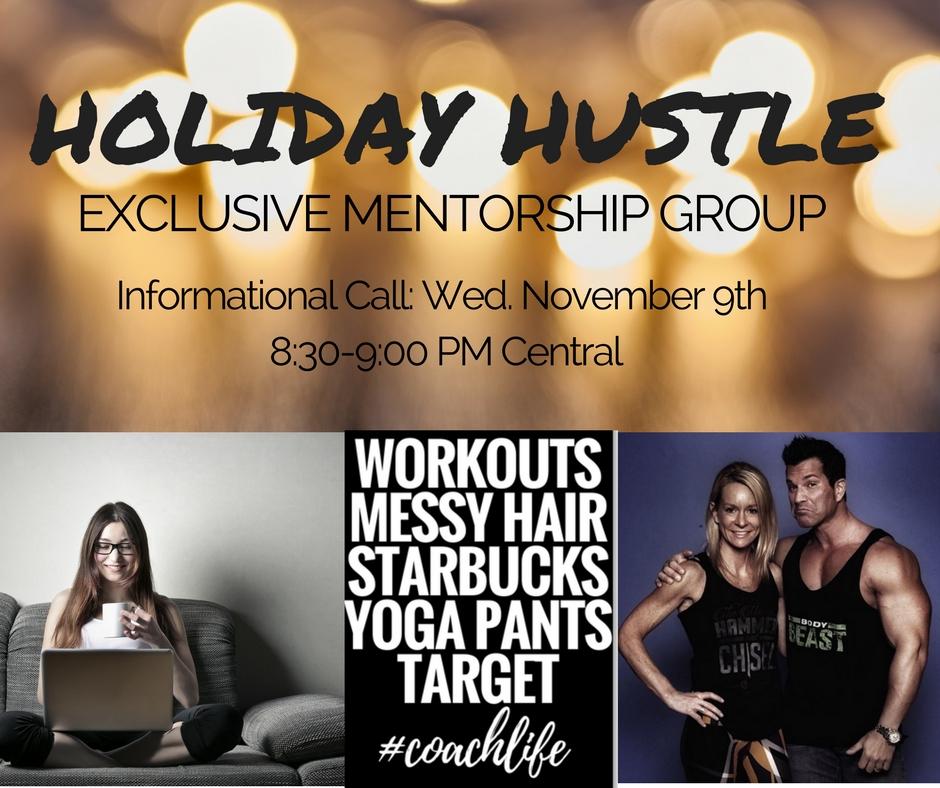 HOLIDAY HUSTLE Mentorship Group