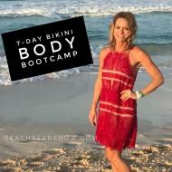 7-Day Bikini Body Bootcamp
